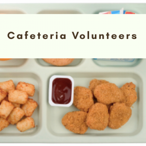 Cafeteria Volunteer
